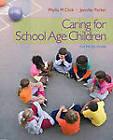 Caring for School-Age Children by Phyllis M Click, Jennifer Parker (Paperback / softback, 2011)