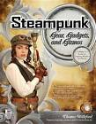 Steampunk Gear, Gadgets, and Gizmos: A Maker's Guide to Creating Modern Artifacts by Thomas Willeford (Paperback, 2011)
