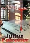 The Alkan Murder by Julius Falconer (Paperback, 2012)