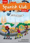Spanish Club Book 1 by Rosi McNab, Ruth Sharp (Paperback, 2013)