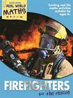 Real World Maths Blue Level: Firefighters to the Rescue by Octopus Publishing Group (Paperback, 2013)