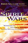 Spirit Wars: Winning the Invisible Battle Against Sin and the Enemy by Kris Vallotton (Paperback, 2012)