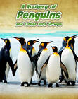 Rookery of Penguins: And Other Bird Groups by Jilly Hunt (Hardback, 2012)
