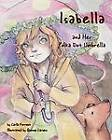 Isabella and Her Polka Dot Umbrella by Carla Forrest (Paperback, 2011)