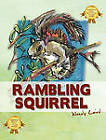 Rambling Squirrel by Wendy Laird (Hardback, 2011)