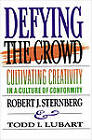Defying the Crowd: Simple Solutions to the Most Common Relationship Problems by Todd I. Lubart, Robert J. Sternberg (Paperback, 1995)