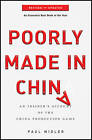 Poorly Made in China: An Insider's Account of the China Production Game, Revised and Updated by Paul Midler (Paperback, 2010)