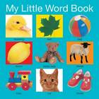 My Little Word Book by Roger Priddy (Board book, 2012)