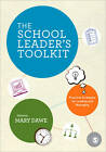 The School Leader's Toolkit: Practical Strategies for Leading and Managing by SAGE Publications Ltd (Paperback, 2012)