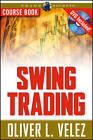 Swing Trading by Oliver L. Velez (Paperback, 2007)