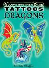 Glow-In-The-Dark Tattoos Dragons by Dover Publications Inc. (Paperback, 2008)