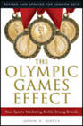 The Olympic Games Effect: The Value of Sports Marketing in Creating Successful Brands by John A. Davis (Paperback, 2012)