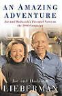 An Amazing Adventure: Joe and Hadassah's Personal Notes on the 2000 Campaign by Hadassah Lieberman, Senator Joseph I. Lieberman (Paperback, 2007)