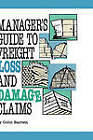 Manager's Guide to Freight Loss and Damage Claims by Colin Barrett (Hardback, 1989)