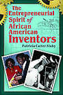 The Entrepreneurial Spirit of African American Inventors by Patricia Carter Sluby (Hardback, 2011)
