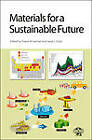 Materials for a Sustainable Future by Royal Society of Chemistry (Hardback, 2012)