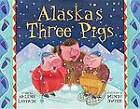Alaska's Three Pigs by Arlene Laverde (Paperback / softback, 2012)