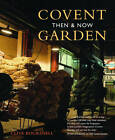 Covent Garden Then & Now by Clive Boursnell (Paperback, 2013)