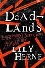 Deadlands by Lily Herne (Paperback, 2013)