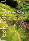 Dales & Valleys: Classic Low-level Walks in the Peak District by Dennis Kelsall (Paperback, 2013)