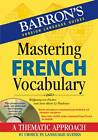 Mastering French Vocabulary by Wolfgang von Fischer, Anne-Marie Le Plouhinec (Mixed media product, 2012)