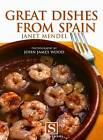 Great Dishes from Spain by Janet Mendel (Paperback, 2006)
