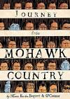 Journey Into Mohawk and Oneida Country by George O'Connor (Paperback, 2006)