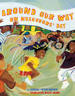 Around Our Way on Neighbors' Day by Tameka Fryer Brown (Hardback, 2010)