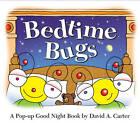 Bedtime Bugs: A Pop-Up Good Night Book by David A. Carter by David A Carter (Hardback, 2010)