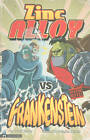 Zinc Alloy vs Frankenstein by Donald Lemke (Paperback, 2010)