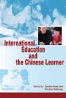 International Education and the Chinese Learner by Hong Kong University Press (Hardback, 2010)
