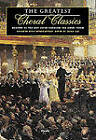 Greatest Choral Classics by Novello & Co Ltd (Paperback, 2001)