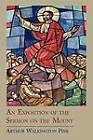 An Exposition of the Sermon on the Mount by Pink Walkington Arthur (Paperback / softback, 2011)