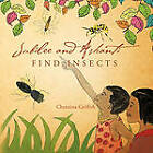 Jubilee and Ashanti FIND INSECTS by Christina Griffith (Paperback, 2011)