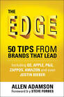The Edge: 50 Tips from Brands That Lead by Allen P. Adamson (Hardback, 2013)
