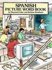 Spanish Picture Word Book by Hayward Cirker, Barbara Steadman (Paperback, 2003)