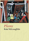 Plums by Kate McLoughlin (Paperback, 2011)