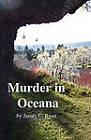 Murder in Oceana by James C Ryan (Paperback / softback, 2010)