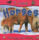 I Love Horses by Lisa Regan (Paperback, 2009)