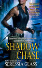 Shadow Chase by Seressia Glass (Paperback, 2010)