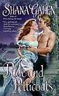Pride and Petticoats by Shana Galen (Paperback, 2006)