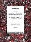 Jesus Guridi: Seis Canciones Castellanas by Music Sales Ltd (Paperback, 2000)