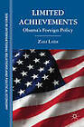 Limited Achievements: Obama's Foreign Policy by Zaki Laidi (Hardback, 2012)