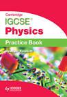 Cambridge IGCSE Physics Practice Book by Heather Kennett (Paperback, 2012)