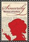 Sincerely: A New Collection of Correspondence from Women of Letters by Penguin Books Australia (Paperback, 2012)