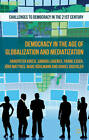 Democracy in the Age of Globalization and Mediatization by Sandra Lavenex, Daniel Bochsler, Hanspeter Kriesi, Frank Esser, Jorg Matthes, Marc Buhlmann (Paperback, 2013)