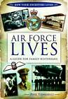 Air Force Lives: A Guide for Family Historians by Phil Tomaselli (Paperback, 2013)