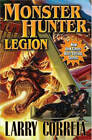 Monster Hunter: Legion by Larry Correia (Book, 2013)