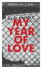 My Year of Love by Paul Nixon (Paperback, 2013)