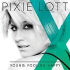Pixie Lott - Young Foolish Happy (2011)